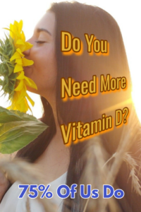 The Importance Of Vitamin D. Vitamin D Deficiency And How To Correct It.